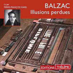 Honoré de Balzac, Illusions perdues |