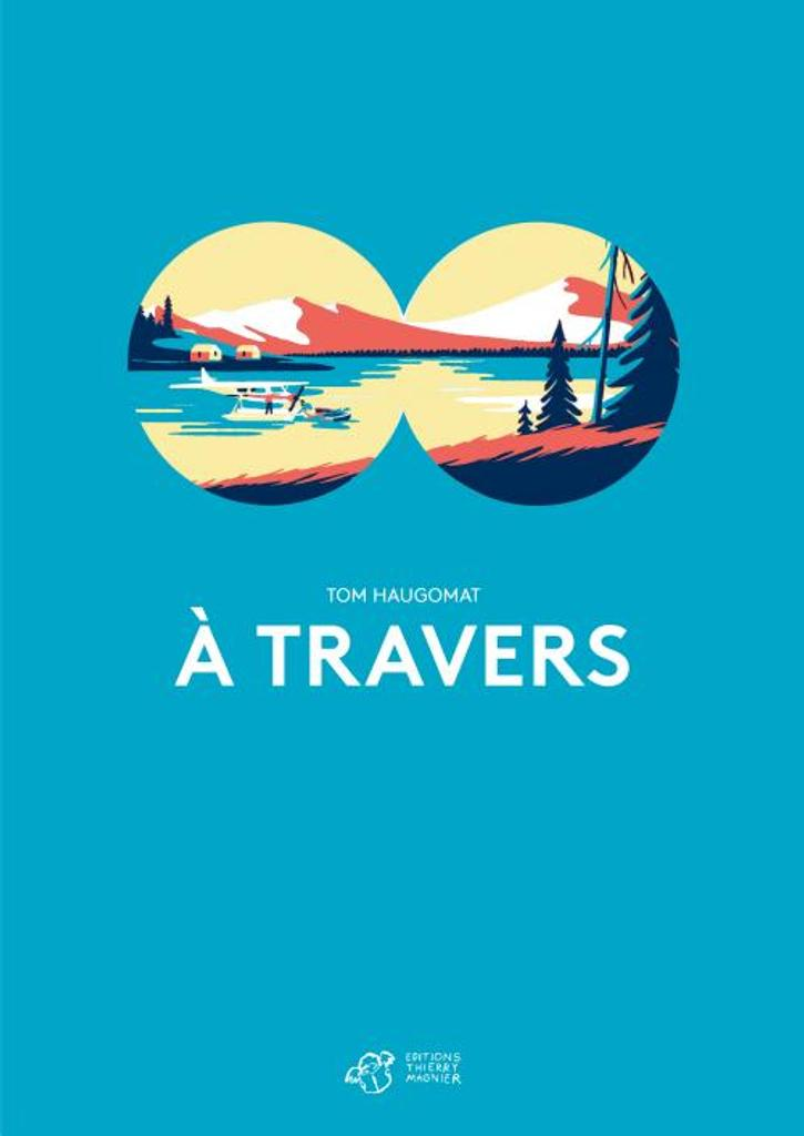 A travers | Haugomat, Tom