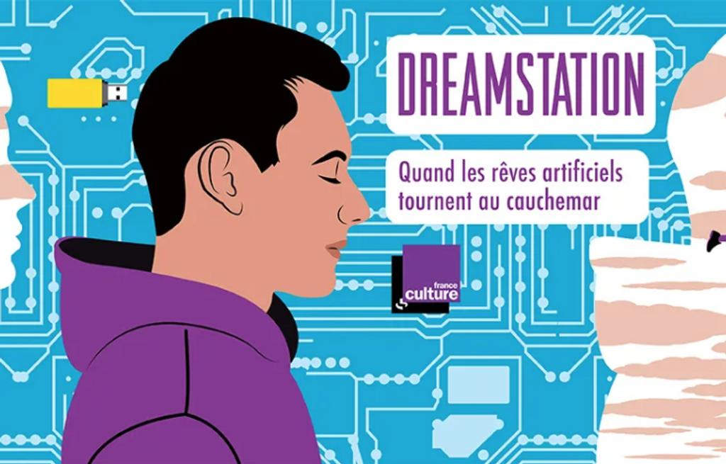 DreamStation / France Culture |