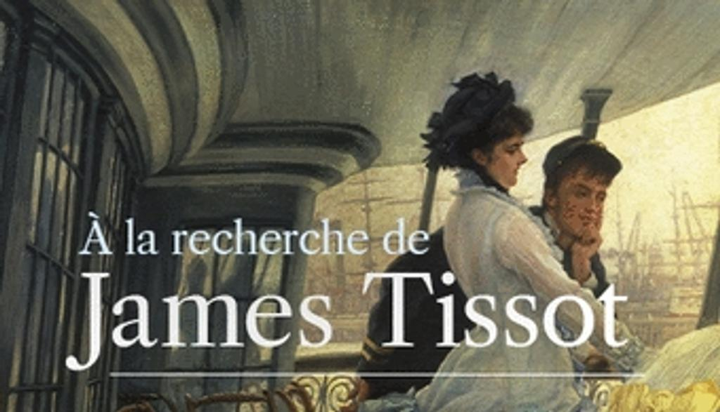 À la recherche de James Tissot / France Culture |